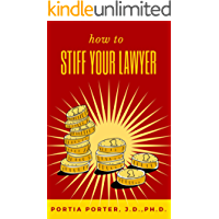How To Stiff Your Lawyer
