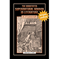 The Annotated Supernatural Horror in Literature: Revised and Enlarged book cover
