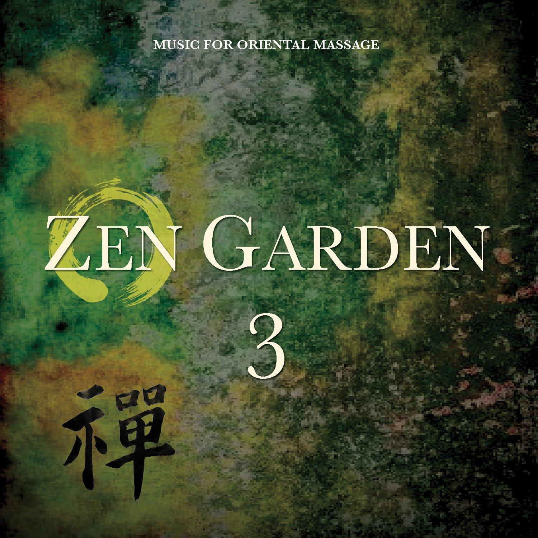 Zen Garden 3: Music for Oriental Massage