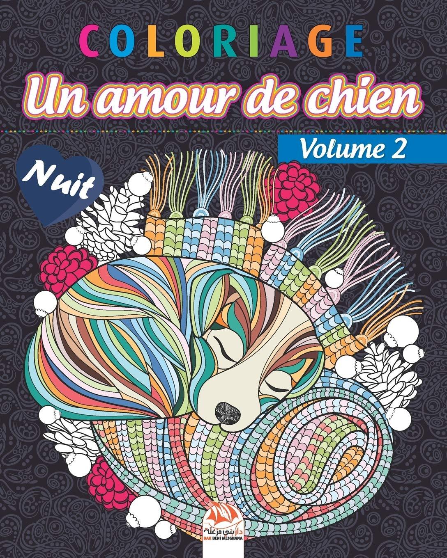 Coloriage – Amour de chien Volume 40 – Nuit Livre de Coloriage ...