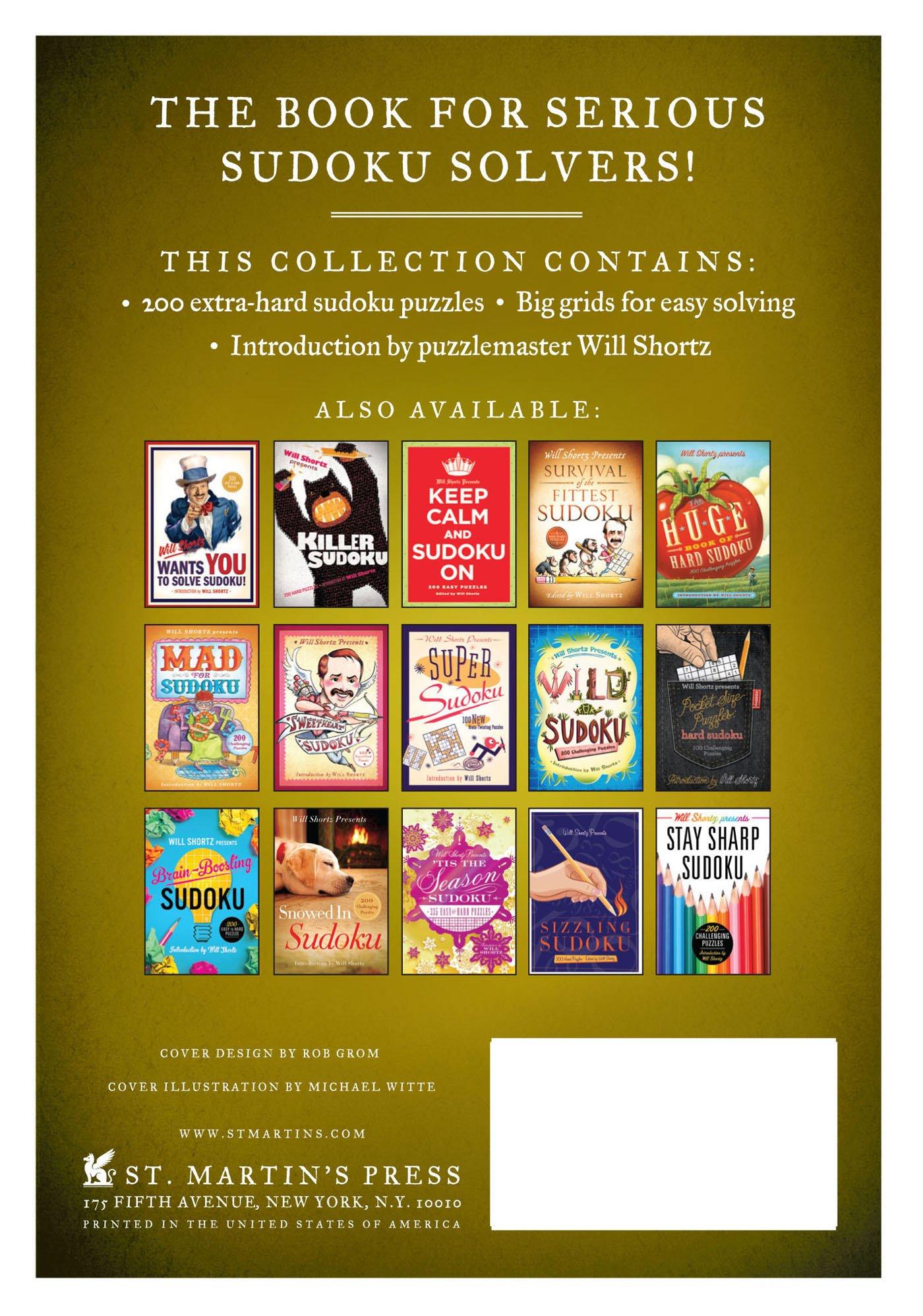 Will Shortz Presents Serious Sudoku: 200 Hard Puzzles: Will Shortz:  9781250055989: Amazon.com: Books