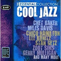 Cool Jazz - The Essential Collection