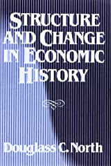Structure and Change in Economic History Paperback
