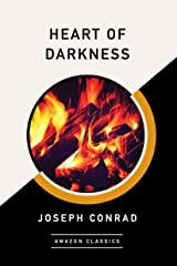 Heart of Darkness (AmazonClassics Edition) Kindle Edition