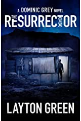 The Resurrector (The Dominic Grey Series) Kindle Edition