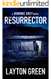The Resurrector (The Dominic Grey Series)