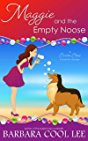 Maggie and the Empty Noose (A Carita Cove Mystery Book 4)