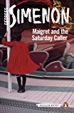 Maigret and the Saturday Caller: Inspector Maigret #59