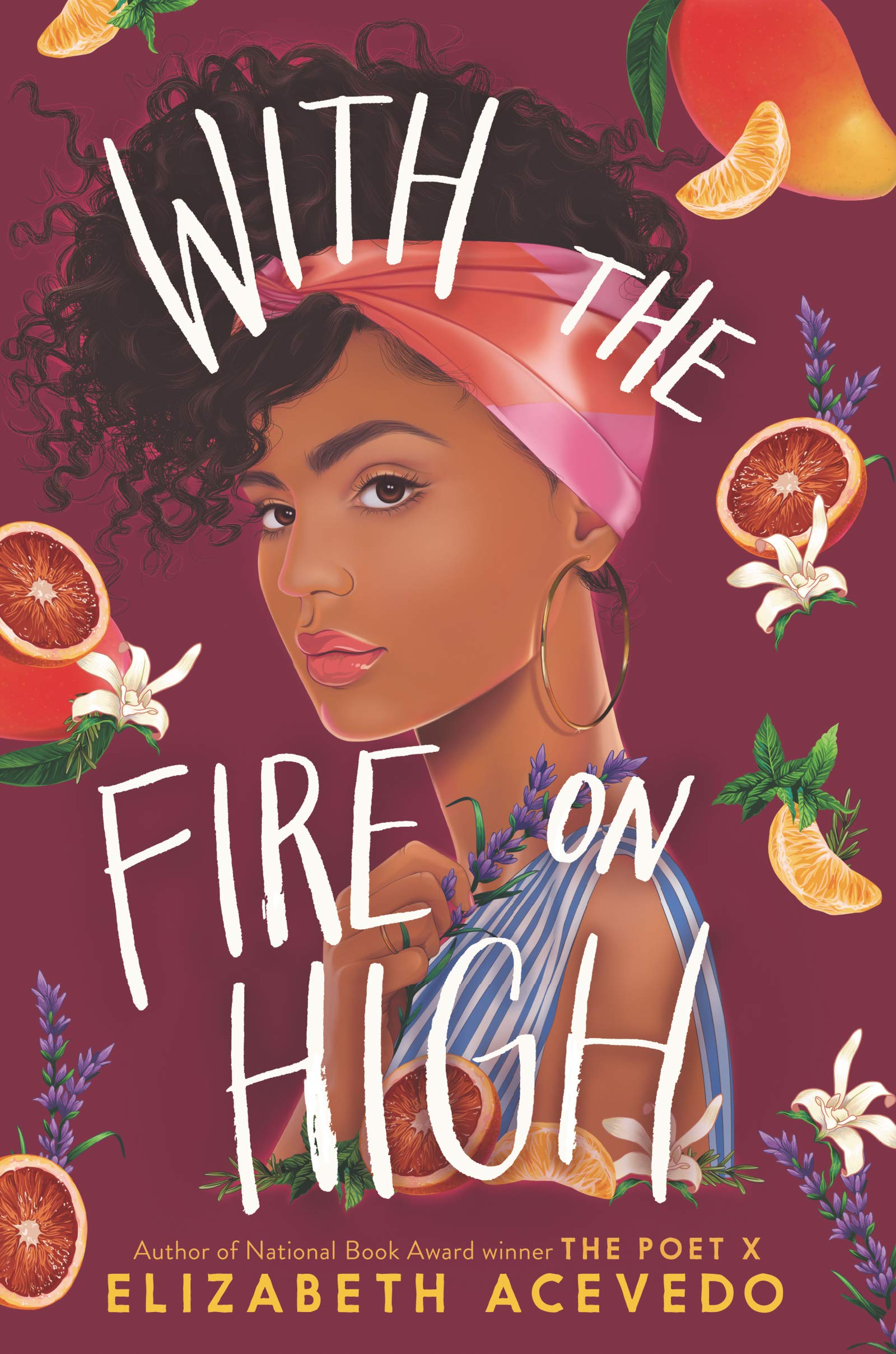 With the Fire on High: Amazon.co.uk: Acevedo, Elizabeth: Books
