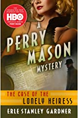 The Case of the Lonely Heiress (The Perry Mason Mysteries Book 2) Kindle Edition