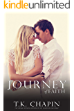 Journey Of Faith: A Contemporary Christian Romance (Journey Of Love Book 3)