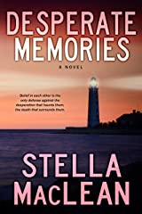 Desperate Memories (Back From The Edge Book 1) Kindle Edition