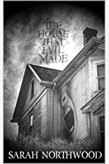 The House That Evil Made Kindle Edition