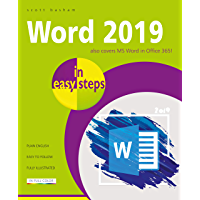 Word 2019 in easy steps: Also covers MS Word in Office 365!