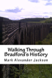 Walking Through Bradford's History