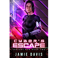 Cyber's Escape: Sapiens Run Book 2 book cover