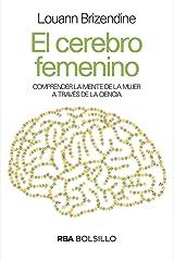 El cerebro femenino (DIVULGACIÓN nº 250) (Spanish Edition) Kindle Edition