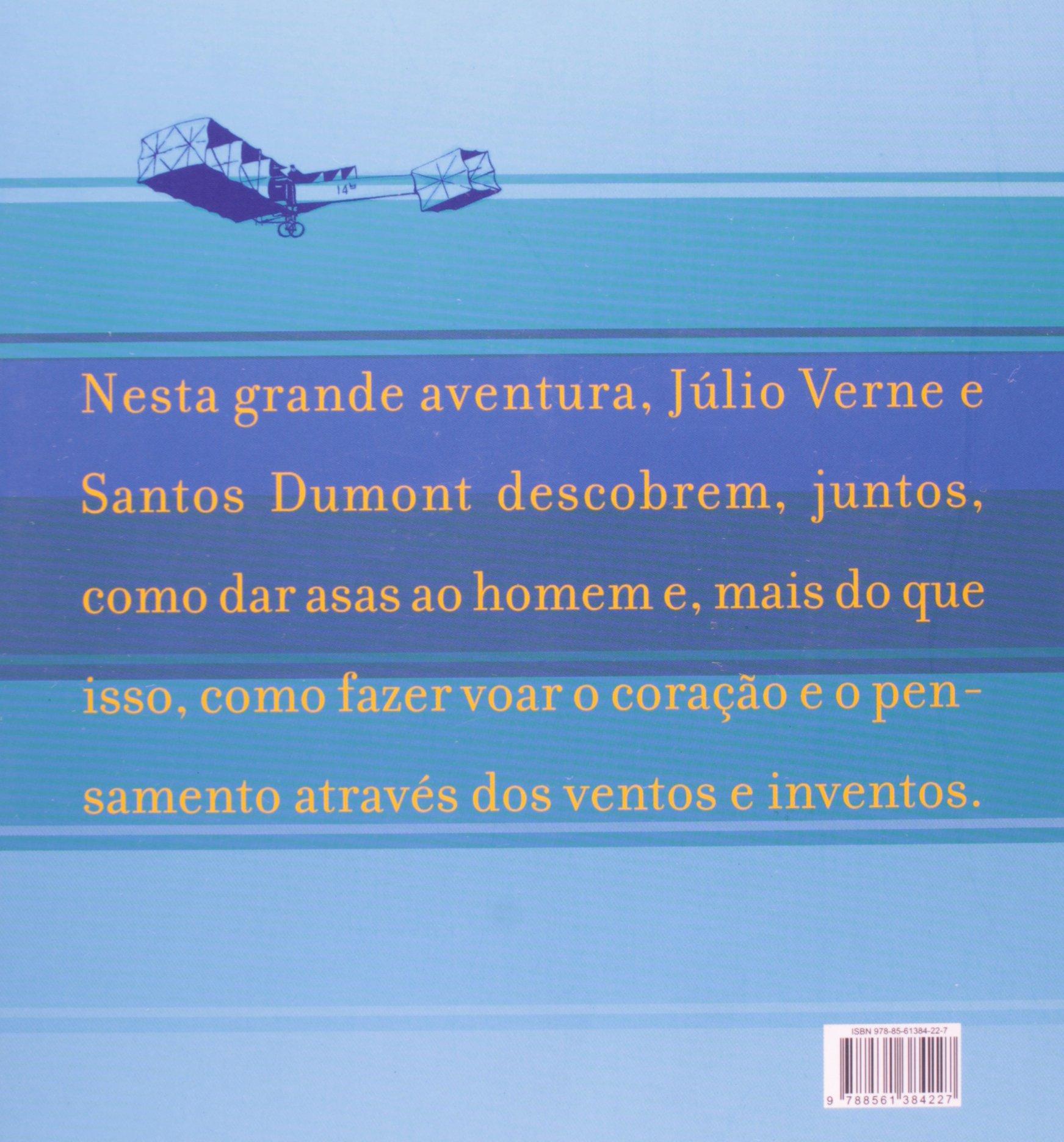 MEUS BALOES, OS - O INCRIVEL ENCONTRO DE JULIO VERNE COM SANTOS DUMONT: Karen Acioly: 9788561384227: Amazon.com: Books