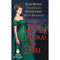 All I Want for Christmas Is a Duke (English Edition)