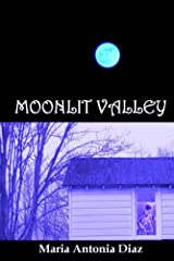 Moonlit Valley Kindle Edition