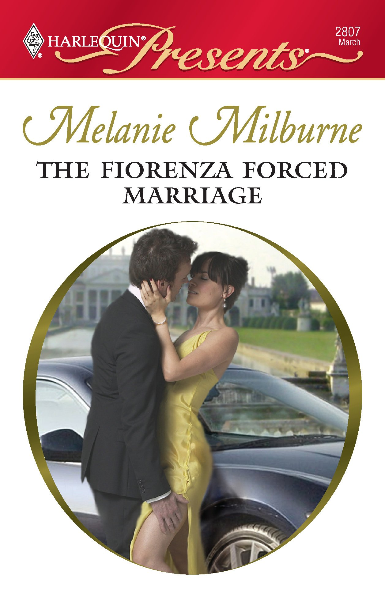 The Fiorenza Forced Marriage: Melanie Milburne: 9780373128075
