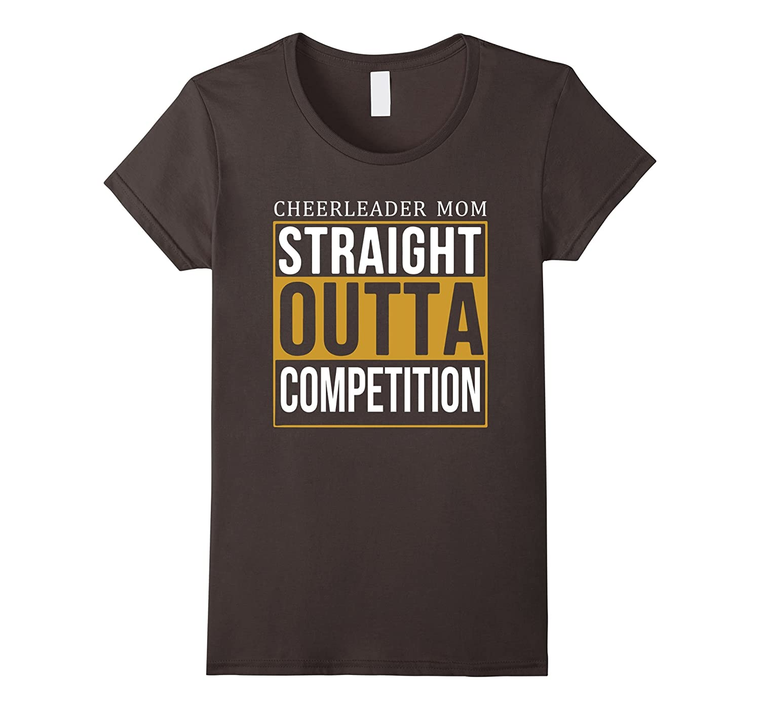 Womens Womens STRAIGHT OUTTA CHEER COMPETITION Shirt Cheer Practice-T-Shirt