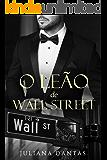 O Leão de Wall Street (Portuguese Edition)