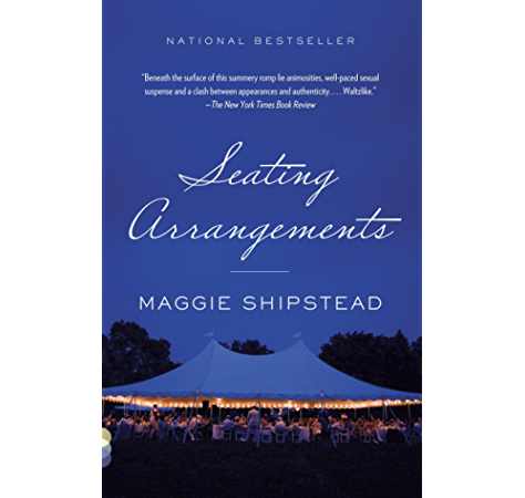Seating Arrangements Kindle Edition By Shipstead Maggie Literature Fiction Kindle Ebooks Amazon Com