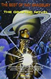 The best of Ray Bradbury. The graphic novel