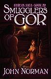 Smugglers of Gor (Gorean Saga Book 32)