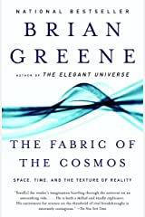 The Fabric of the Cosmos: Space, Time, and the Texture of Reality Paperback