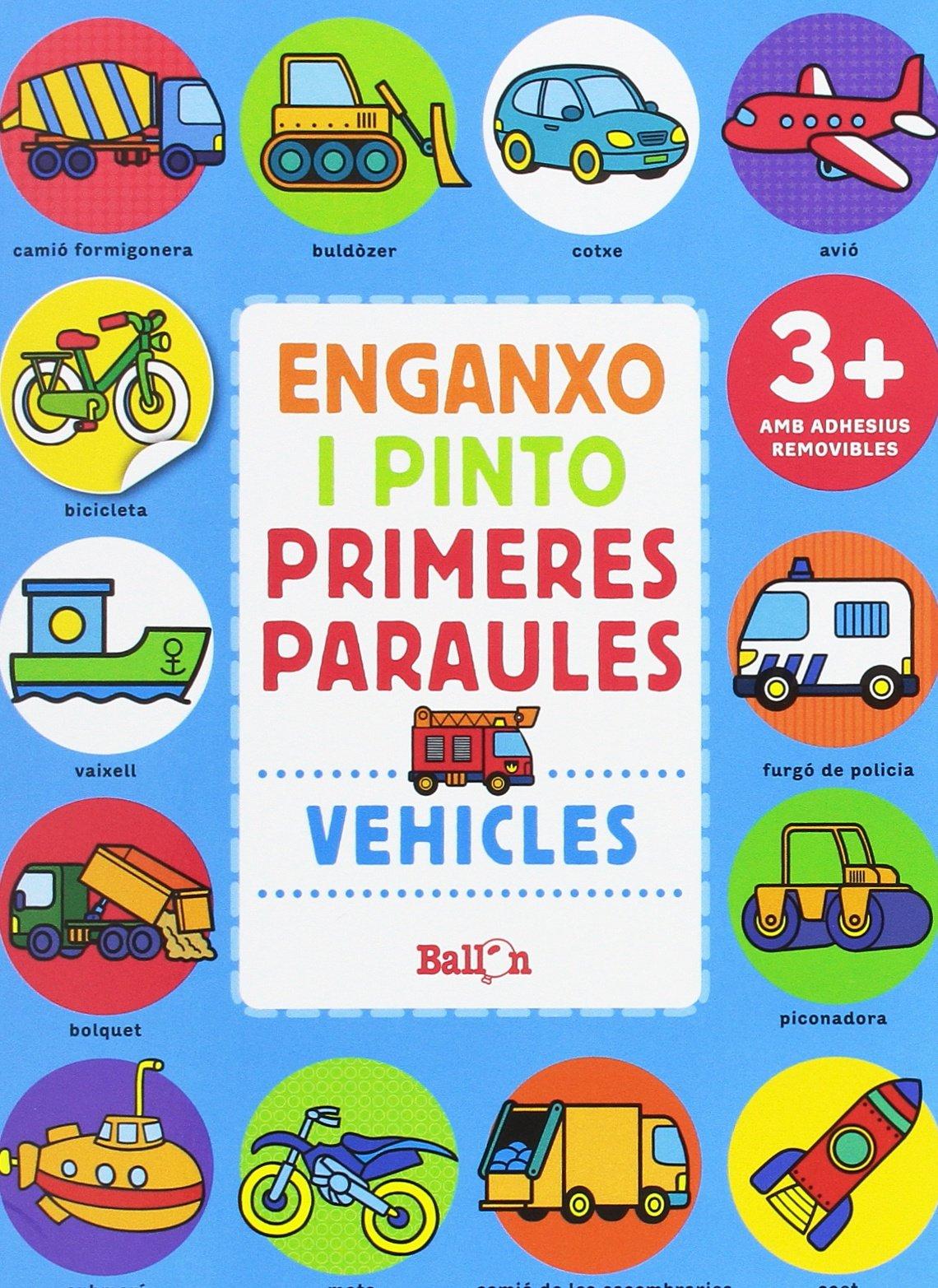 Vehicles. Enganxo I Pinto Primeres Paraules: Amazon.es: Ballon ...
