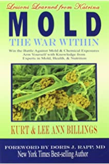 Mold Warriors: Fighting America's Hidden Health Threat