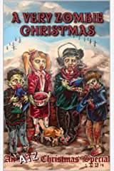 A Very Zombie Christmas: An ATZ Christmas Special Kindle Edition