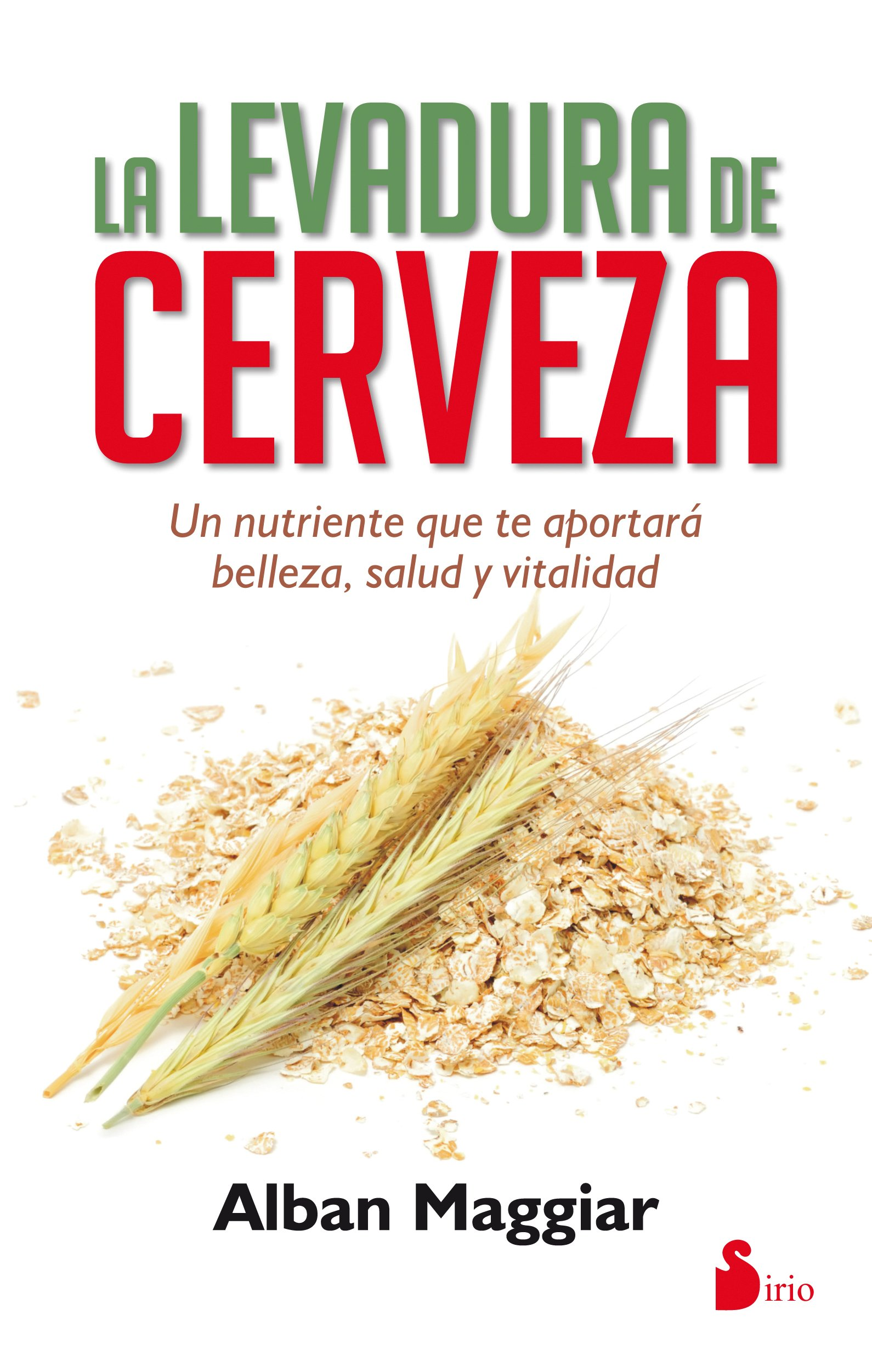 La levadura de cerveza (Spanish Edition): Alban Maggiar: 9788416233717: Amazon.com: Books