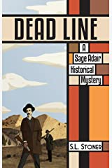 Dead Line: A Sage Adair Historical Mystery (Sage Adair Historical Mysteries of the Pacific Northwest Book 5) Kindle Edition