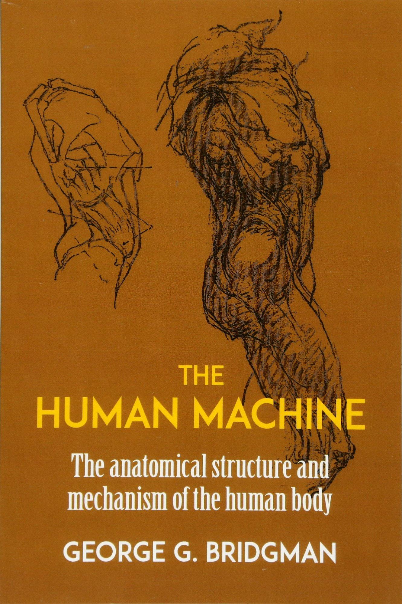 The Human Machine Dover Anatomy For Artists Amazon George