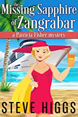 The Missing Sapphire of Zangrabar: A Patricia Fisher Mystery (A Humorous Cruise Ship Cozy Mystery Book 1) Kindle Edition