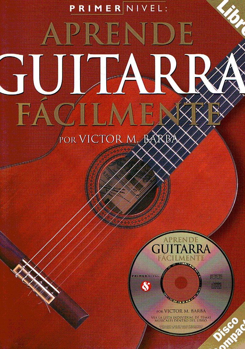 BARBA - Aprende a Tocar la Guitarra Facilmente 1º Metodo Inc.CD ...
