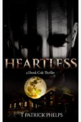 Heartless: Private Investigator Mystery Series (Derek Cole Suspense Thrillers Book 1) Kindle Edition