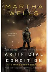 Artificial Condition: The Murderbot Diaries Kindle Edition