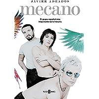 Mecano: El grupo español más importante de la