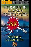 Incident in Alaska Prefecture