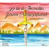 Le lac des invincibles : Edition bilingue français-polonais