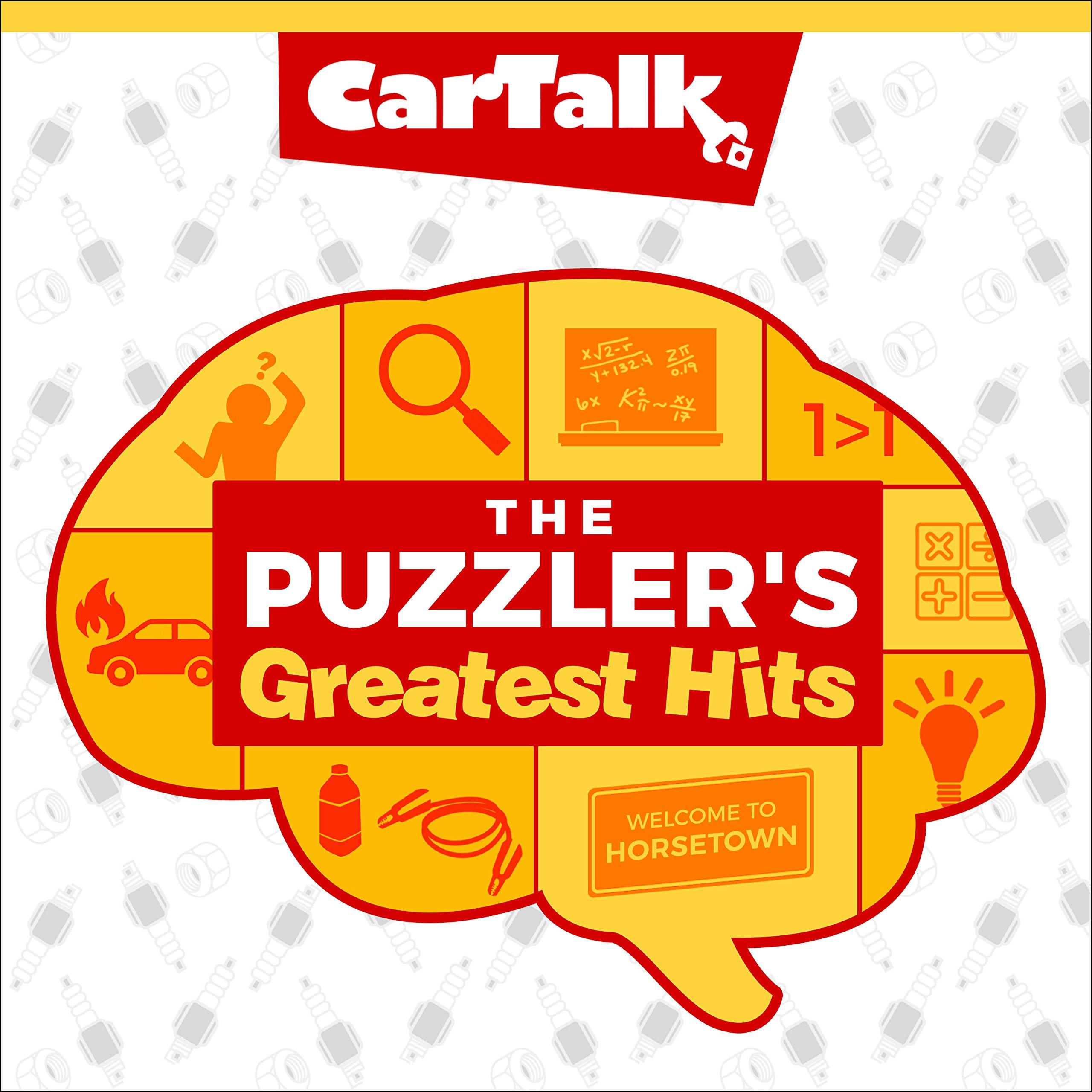 Car Talk The Puzzlers Greatest Hits Tom Magliozzi Ray Magliozzi