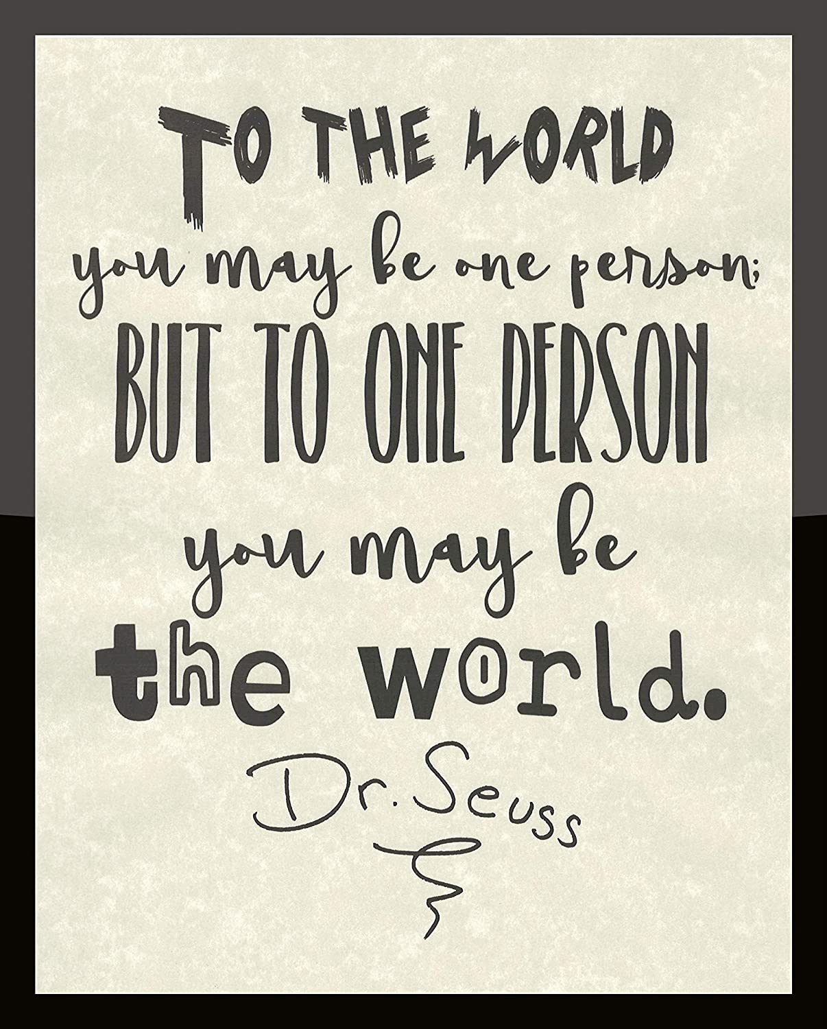 Dr. Seuss To The World Quote Children's Prints Artwork Picture Poster Home Office Bedroom Nursery Kitchen Wall Decor - unframed