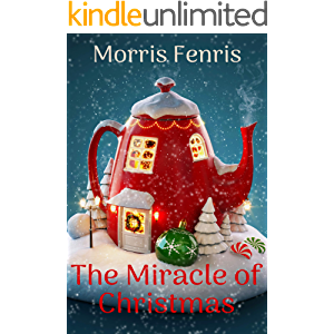 The Miracle of Christmas: A Christian Romance