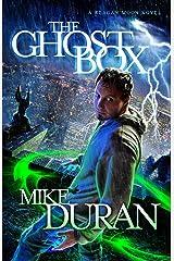 The Ghost Box: A Reagan Moon Novel Kindle Edition