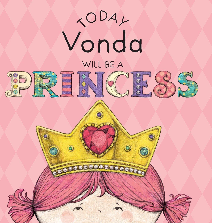 Download Today Vonda Will Be a Princess pdf