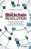 Die Blockchain-Revolution-Wie die Technologie hinter Bitcoin nicht nur das Finanzsystem, sondern die ganze Welt verändert